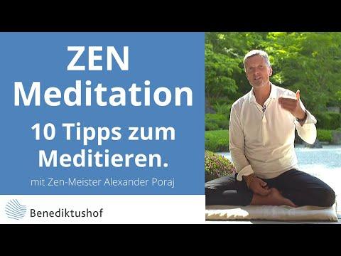 10 Tipps zum Meditieren von Zen-Meister Alexander Poraj - Benediktushof